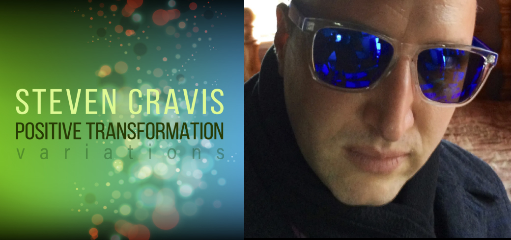 """Positive Transformation Variations"" Album by Steven Cravis and Cover by WIERZBICKI.ORG"